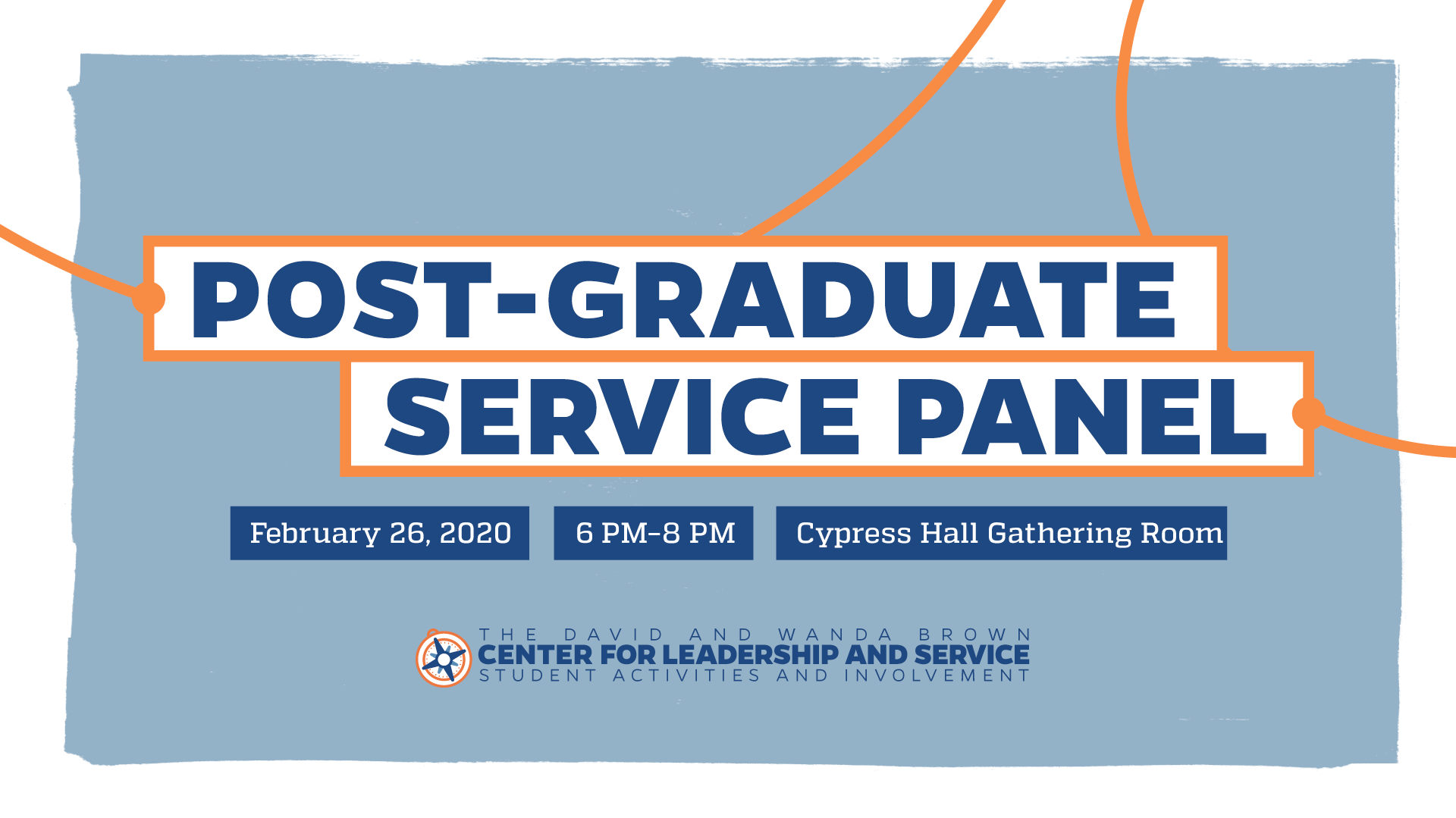 Post Graduate Service Panel graphic with event on Feb 26 from 6 to 8 pm in the Cypress Hall Gathering Room